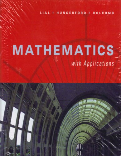 Mathematics with Applications (9th Edition): Margaret L. Lial,