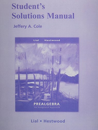 Student Solutions Manual for Prealgebra: An Integrated: Margaret L. Lial;