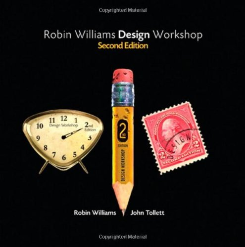 9780321441768: Robin Williams Design Workshop, 2nd Edition