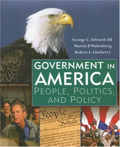 9780321442789: Government in America: People, Politics, and Policy, Brief Edition (9th Edition)