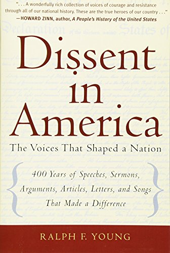 9780321442970: Dissent in America: The Voices That Shaped a Nation