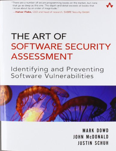 9780321444424: The Art of Software Security Assessment: Identifying And Preventing Software Vulnerabilities