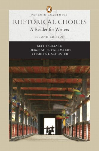 9780321444929: Rhetorical Choices: A Reader for Writers (Penguin Academics Series) (2nd Edition)