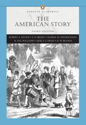 9780321445025: American Story, The, Combined Volume (Penguin Academics Series) (3rd Edition)