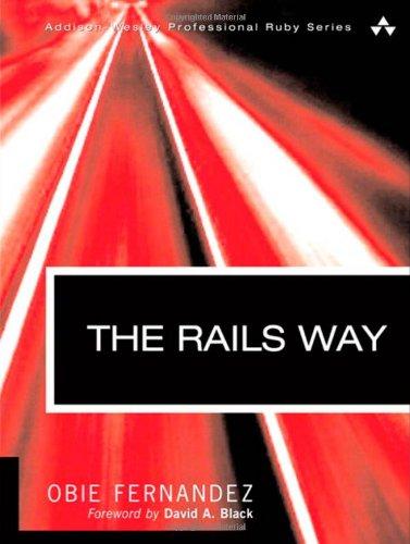 9780321445612: The Rails Way