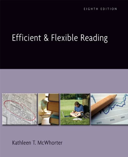 Efficient and Flexible Reading (8th Edition): Kathleen T. McWhorter