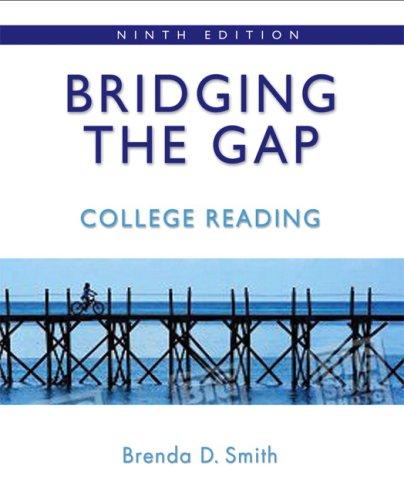 Bridging the Gap: College Reading (9th Edition): Smith, Brenda Deutsch