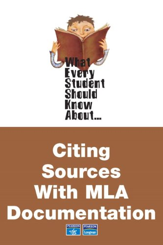 9780321447371: What Every Student Should Know About Citing Sources with MLA Documentation