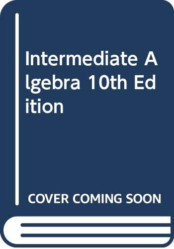 9780321447838: Intermediate Algebra, 10th Edition