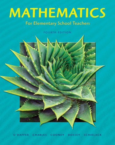 Mathematics for Elementary School Teachers (4th Edition): Phares O'Daffer; Randall Charles; Thomas ...