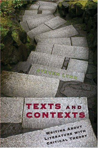 9780321449078: Texts and Contexts: Writing About Literature with Critical Theory