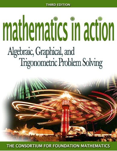 9780321449702: Mathematics in Action: Algebraic, Graphical, and Trigonometric Problem Solving Plus Mymathlab Student Starter Kit