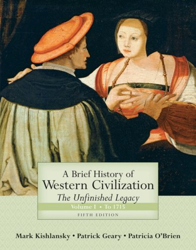 9780321449979: A Brief History of Western Civilization: The Unfinished Legacy, Volume I (to 1715) (5th Edition)