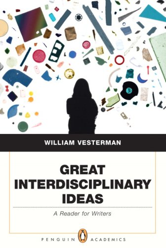 9780321450012: Great Interdisciplinary Ideas: A Reader for Writers (Penguin Academics Series)