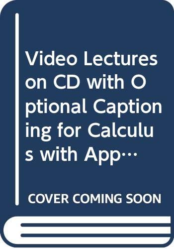 9780321450548: Video Lectures on CD with Optional Captioning for Calculus with Applications, 9th Edition