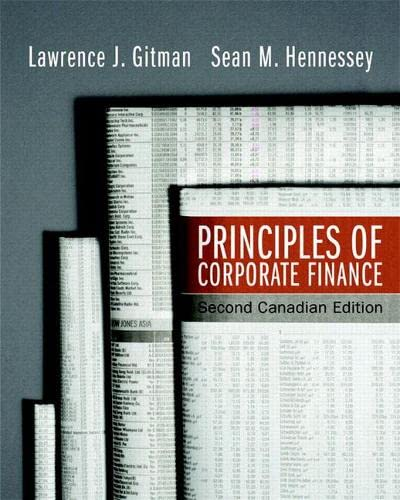 Principles of Corporate Finance, Second Canadian Edition: Lawrence J. Gitman,