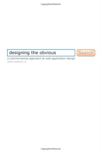 9780321453457: Designing the Obvious: A Commonsense Approach to Web Application Design