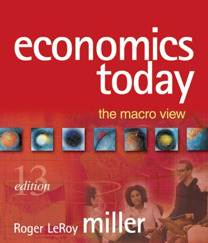 9780321456281: Economics Today: The Macro View plus MyEconLab plus eBook 1-semester Student Access Kit (13th Edition) (MyEconLab Series)