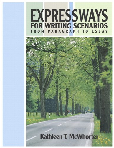 9780321457080: Expressways for Writing Scenarios: From Paragraph to Essay (with MyWritingLab) (McWhorter Developmental Writing)