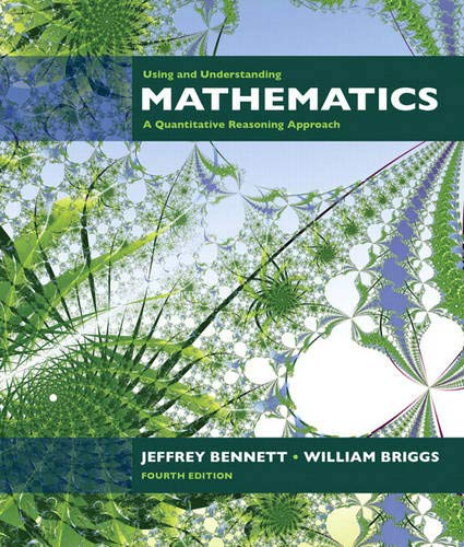 9780321458209: Using And Understanding Mathematics: A Quantitative Reasoning Approach