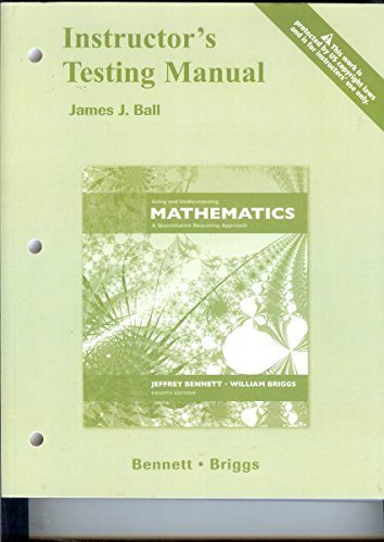 9780321459220: Instructor Testing Manual to Using and Understanding Mathematics : A Quantitative Reasoning Approach