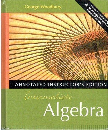 Intermediate Algebra: Woodbury, George
