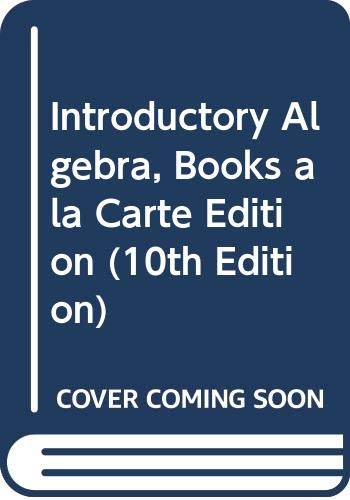 9780321460806: Introductory Algebra, Books a la Carte Edition (10th Edition)