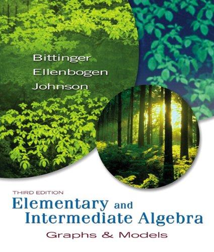 9780321460974: Elementary and Intermediate Algebra: Graphs & Models plus MyMathLab Student Access Kit (3rd Edition)