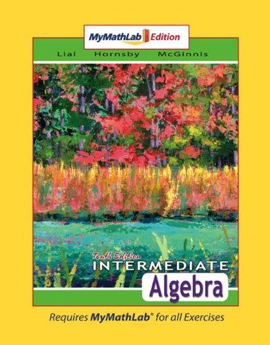 9780321461018: Intermediate Algebra MyMathLab Edition (10th Edition)