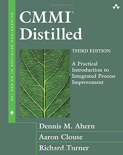 9780321461087: CMMI Distilled: A Practical Introduction to Integrated Process Improvement (Sei Series in Software Engineering)