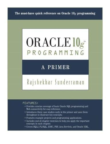9780321463043: Oracle 10g Programming: A Primer