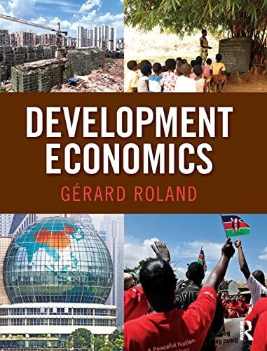 Development Economics (The Pearson Series in Economics): Roland, Gerard