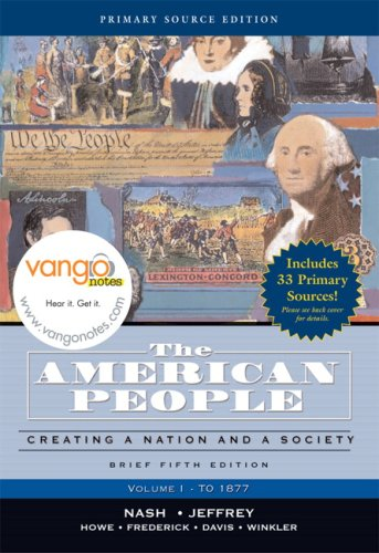 9780321466839: The American People, Brief Edition: Creating a Nation and Society, Volume I, Primary Source Edition (5th Edition)