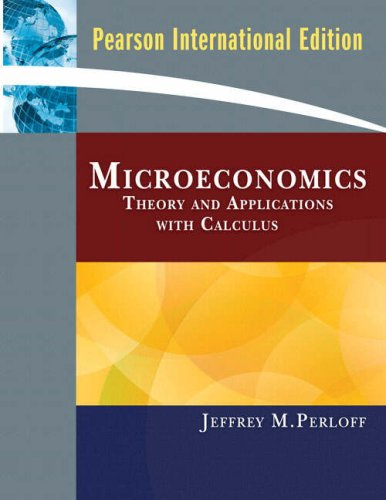 9780321468581: Microeconomics: Theory and Applications with Calculus: International Edition
