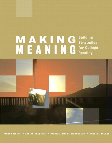 9780321470997: Making Meaning: Building Strategies for College Reading (with MyReadingLab)