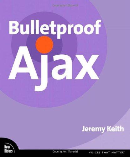 9780321472663: Bulletproof Ajax