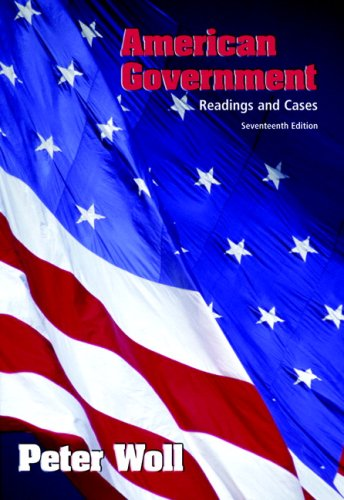 9780321473141: American Government: Readings & Cases (17th Edition)