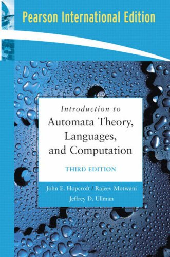 Introduction to Automata Theory, Languages, and Computation: John E. Hopcroft;