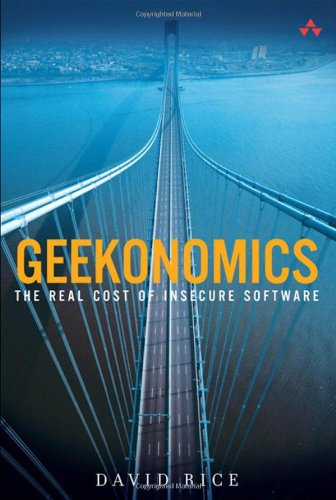 9780321477897: Geekonomics: The Real Cost of Insecure Software