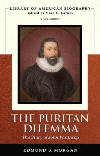 9780321478061: The Puritan Dilemma: The Story of John Winthrop (Library of American Biography)