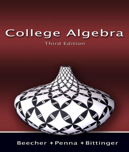 College Algebra plus MyMathLab Student Access Kit: Judith A. Beecher,