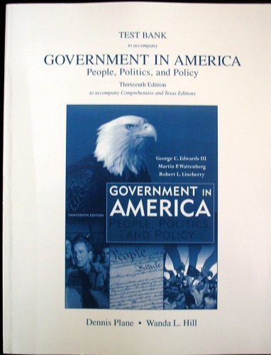 9780321479976: Test Bank to accompany Government in America People, Politics, and Policy 13th Ed.