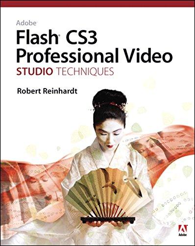 9780321480378: Adobe Flash CS3 Professional Video Studio Techniques