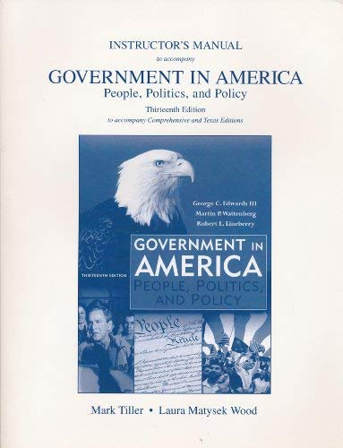 Instructor's Manual to Accompany Government in America,: Mark Tiller
