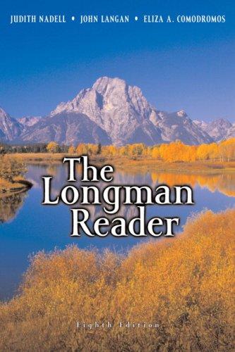 The Longman Reader, 8th Edition: Nadell, Judith; Langan,