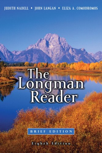 The Longman Reader, Brief 8th Edition: Nadell, Judith, Langan,
