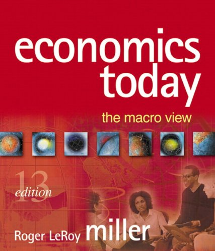 9780321481856: Economics Today: The Macro View MyEconLab Homework Edition plus eBook 1-semester Student Access Kit (13th Edition)