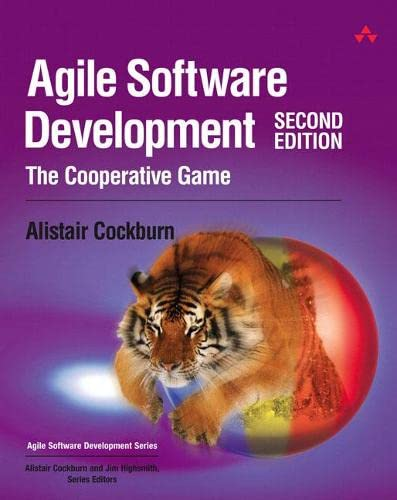 9780321482754: Agile Software Development: The Cooperative Game: The Cooperative Game (2nd Edition)