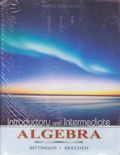 Introductory and Intermediate Algebra, Books a la: Marvin L. Bittinger,