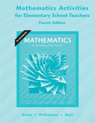 Activities for Elementary Mathematics Teachers for Mathematics: Dolan; James C.